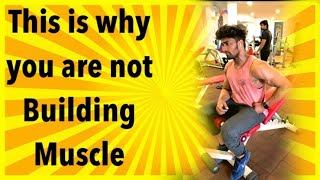 Muscle building mistakes that you are doing