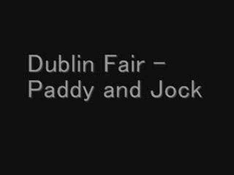 Dublin Fair - Paddy and Jock