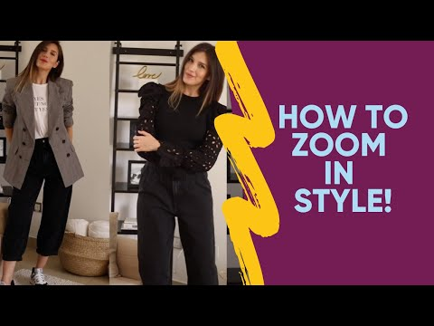 💻How To Dress For Your Zoom Social Hour 👗