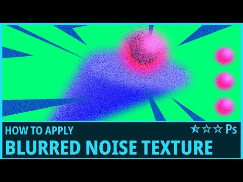 How To Apply Blurred Grain/Noise Texture In Photoshop - (Blur, Noise, Gradient Map)