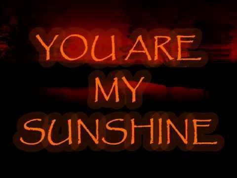 You Are My Sunshine with Lyrics Slow and Sad