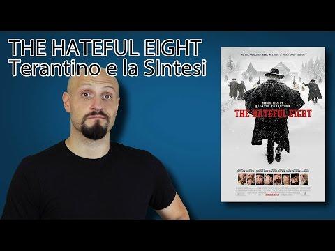 THE HATEFUL EIGHT  Tarantino e la sintesi