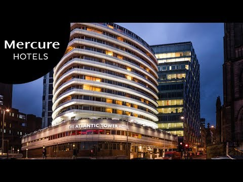 Mercure Liverpool Atlantic Tower Hotel | UK