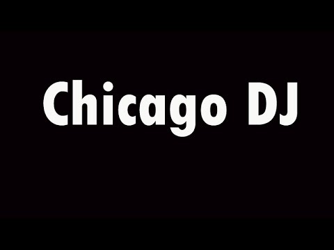 Thumbnail for Chicago DJ