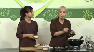 Chương trình dạy nấu món chay Ragout Nấm Hướng dẫn: Nguyễn Dzoãn Cẩ...