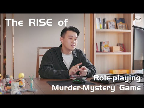 Why Role-Playing Murder Mystery Game is Popular in China?