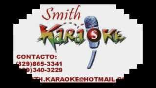 ANTHONY RIOS  CONDENADO A QUERERTE SMITH KARAOKE