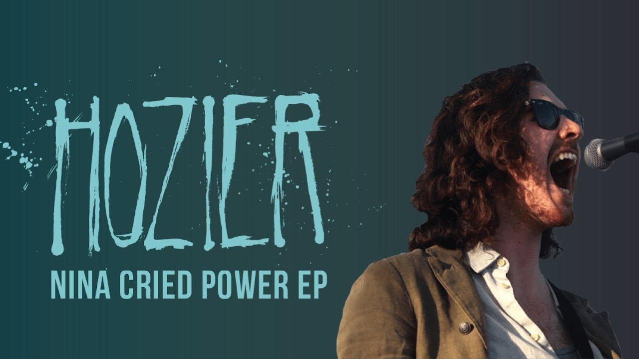 Hozier - Nina Cried Power (Lyrics)