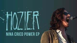Hozier - Nina Cried Power (Lyrics)