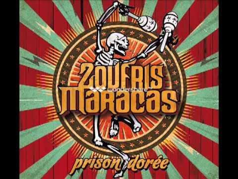 Zoufris Maracas  - J'aime pas travailler
