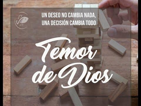 Temor de Dios. Agustin Zamora 27 mayo 2018