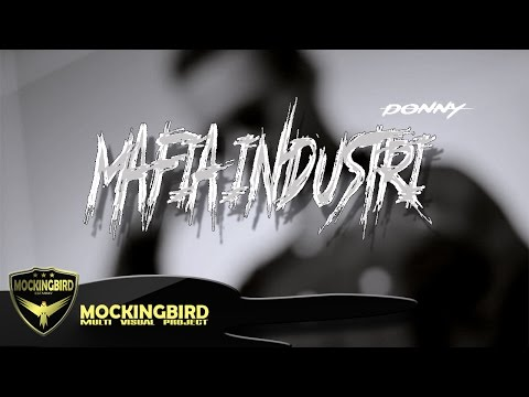 DONNY - Mafia Industri [Official Music Video]