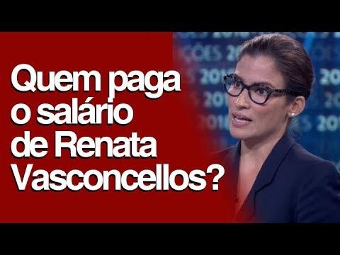 5c6b44afb1 Quem paga o salário de Renata Vasconcellos