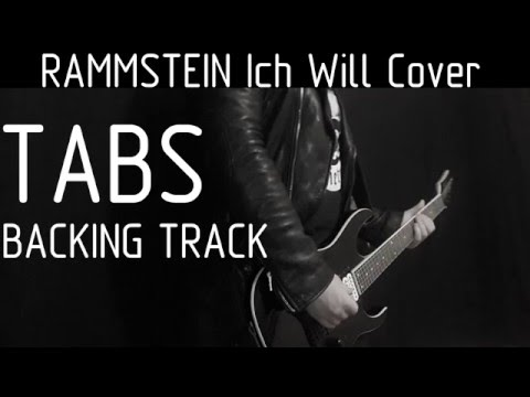 Rammstein Ich Will instrumental cover with tabs, backing track and lyrics