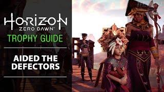 "Horizon Zero Dawn - ""Aided the defectors"" Trophy"