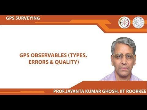 GPS Observables (Types, Errors & Quality)
