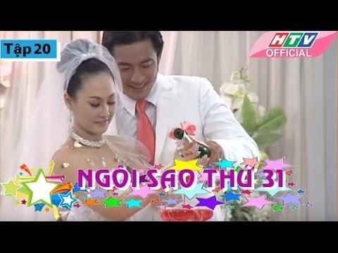 Ngôi Sao Thứ 31 - Tập 20| Phim Bộ Việt Nam Đặc Sắc Hay Nhất 2017