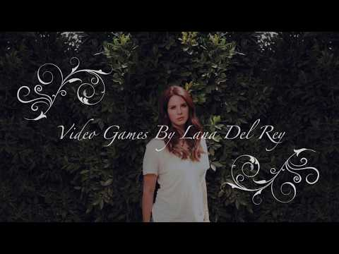 Lana Del Rey - Video Games (Lyric Video) (HD)