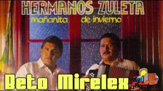 La espinita- Hermanos Zuleta (Con Letra) HD