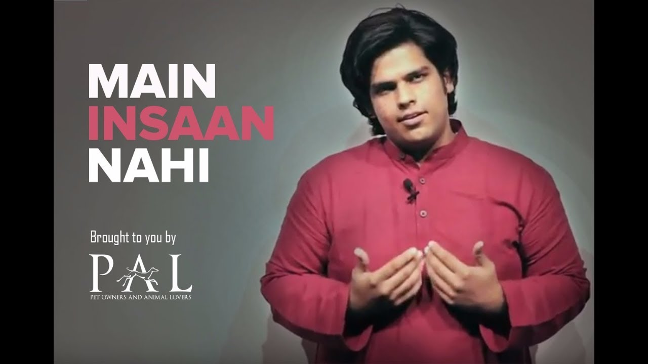 Main Insaan Nahi by Rithwik Singh - MUST WATCH for every animal lover!