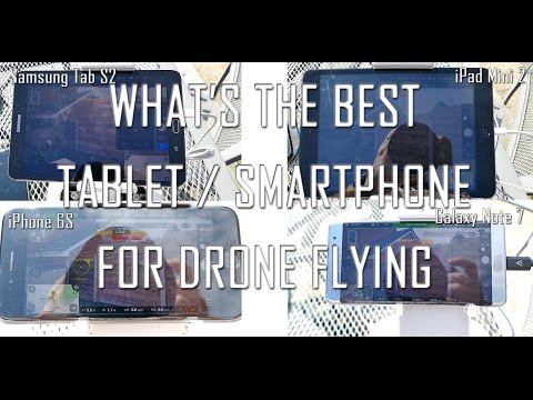What's the best Tablet/Smartphone screen for your Drone controller?