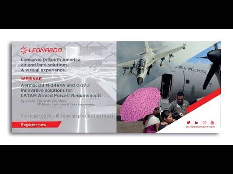 Leonardo in South America Webinar: C-27J and Aermacchi M-346FA light fighter for Latam air forces