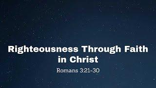 Righteousness Through Faith in Christ