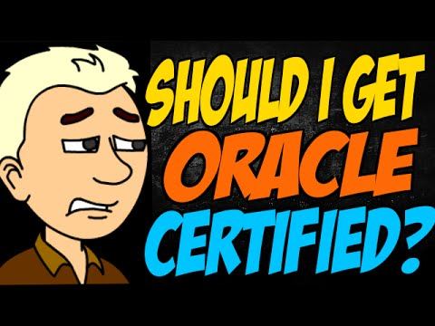 Should I Get Oracle Certified?