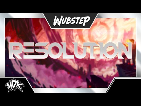 ♪ MDK & Dex Arson - Resolution ♪