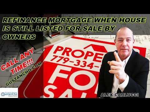refinance-mortgage-when-house-is-still-listed-for-sale-by-owners