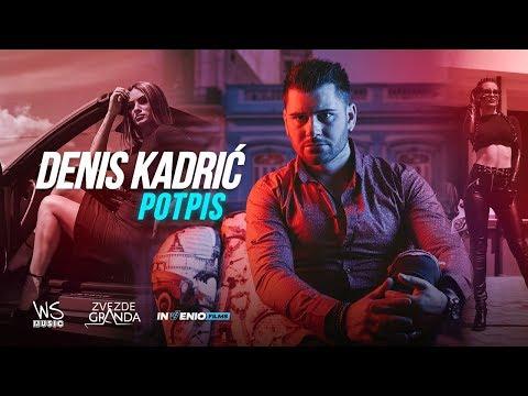 Denis Kadric - Potpis (OFFICIAL VIDEO)