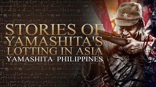 Yamashita Philippines - Stories of Yamashita