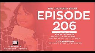 The Chundria Show - Ep 206