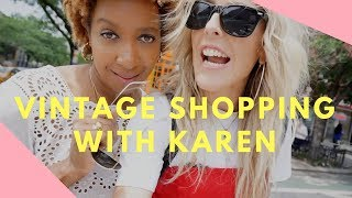 VINTAGE SHOPPING WITH KARENBRITCHICK IN NEW YORK CITY