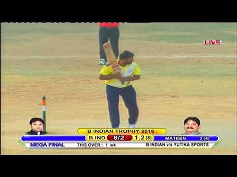 II MEGA FINAL II B.INDIAN v/s YUTIKA SPORTS II B.INDIAN TROPHY 2018 || PRINCE MOVIES || DAY 06