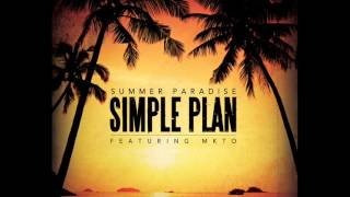Simple Plan ft MKTO - Summer Paradise