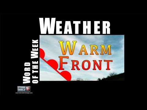 What is a Warm Front? | Weather Word of the Week
