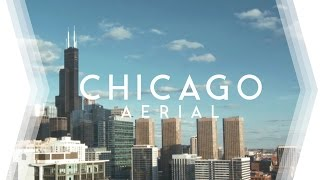 CHICAGO AERIAL II • Cinematic 4K Drone Footage • DJI Phantom 3 Pro, GoPro Hero 4 Silver, BMCC