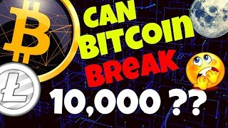 🚀CAN BITCOIN BREAK 10,000 ??🚀 bitcoin litecoin price prediction, analysis, news, trading