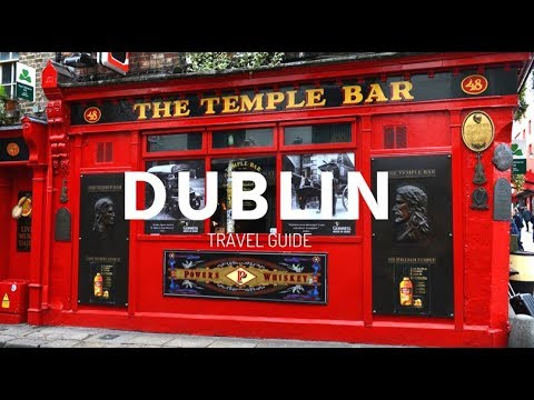 DUBLIN IRELAND Travel Guide, 6 Things To Do In Dublin must visit !!!