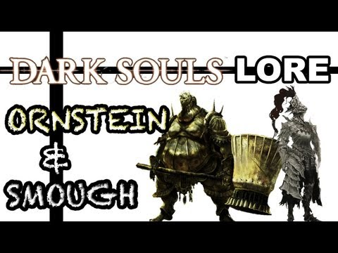 The Royal Guard - Dark Souls Lore: Ornstein & Smough
