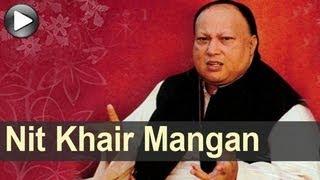 Nusrat Songs - Nit Khair Mangan - Swan Song - Nusrat Fateh Ali Khan