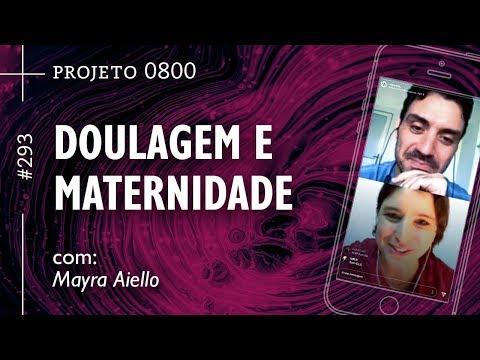 DOULAGEM E MATERNIDADE | Projeto 0800 #293