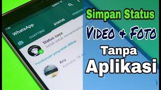 Gambar cover Cara Simpan Status Video & Foto WhatsApp Tanpa Aplikasi Tambahan