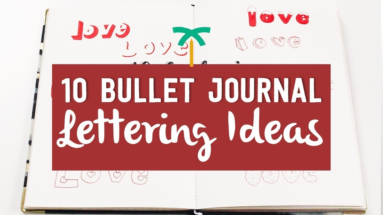 10 Bullet Journal Lettering Ideas 6 - For Valentine's Day Spreads |  Stationery Island