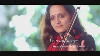 Uyirum Neeye   Roopa Revathi   A. R. Rahman   Violin Cover