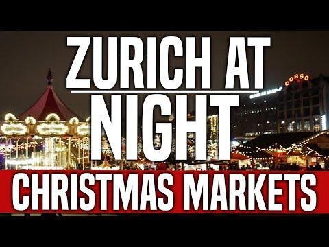 Zurich 🇨🇭 At Night: Christmas Markets