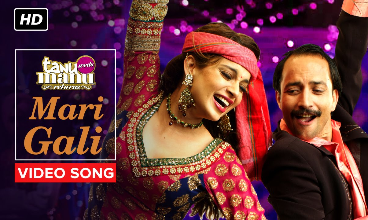Mari Gali (Remix Video Song) | Tanu Weds Manu Returns | R. Madhavan, Kangana Ranaut