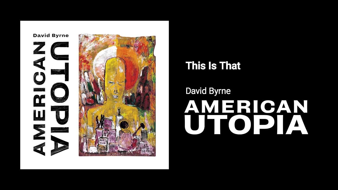 American Utopia   Nonesuch Records - MP3 Downloads, Free