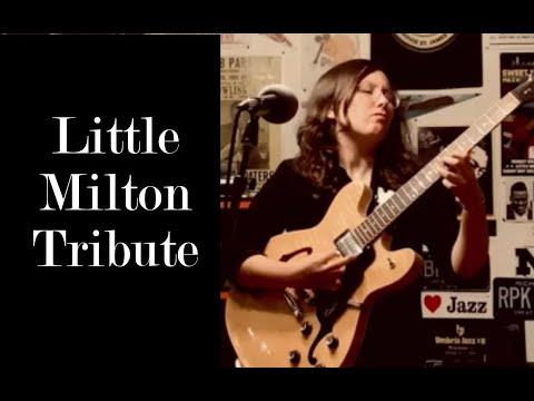 Alicia Marie – Little Milton Tribute